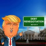 Trump Debt Renegotiation